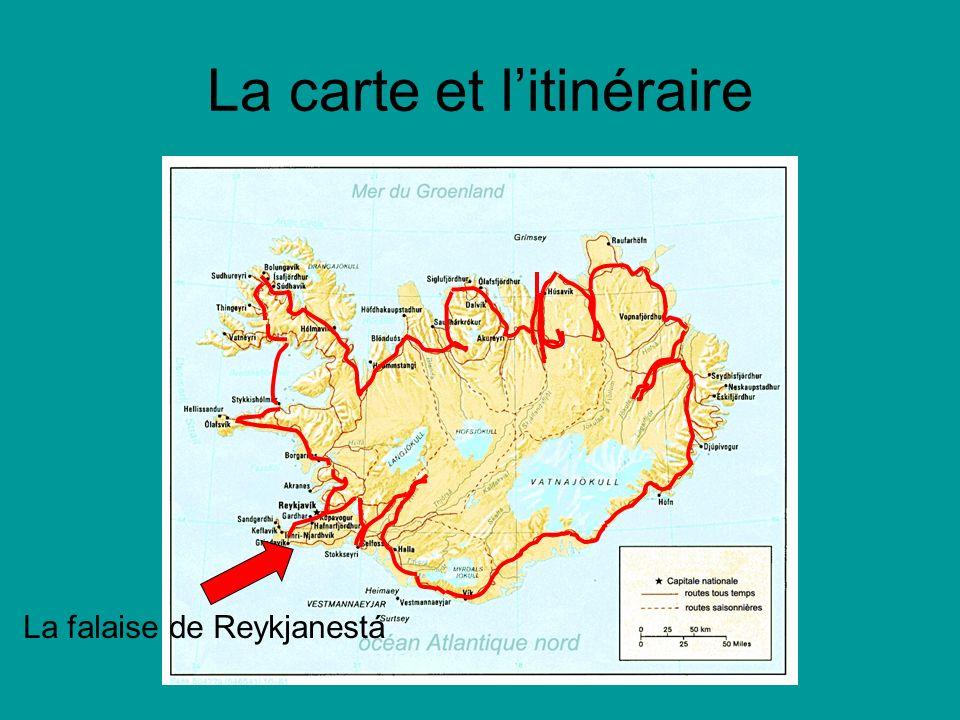 La carte et litinéraire La falaise de Reykjanestá