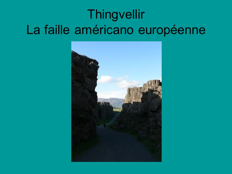 Thingvellir La faille américano européenne