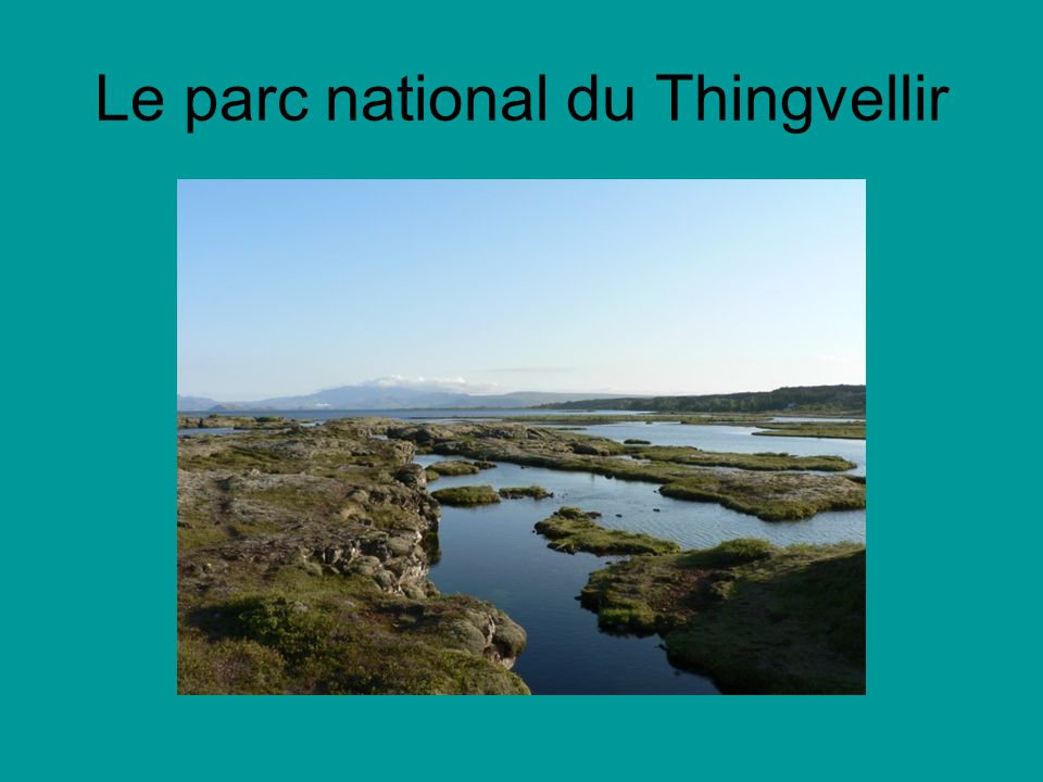 Le parc national du Thingvellir