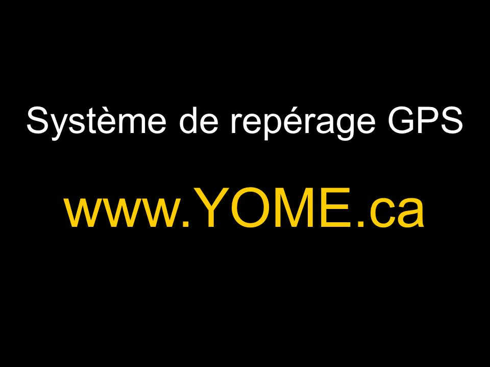 Un géolocalisateur YOME est un module élécronique qui calcule la position GPS d une personne, d un véhicule, d un animal ou d un objet en temps réel.