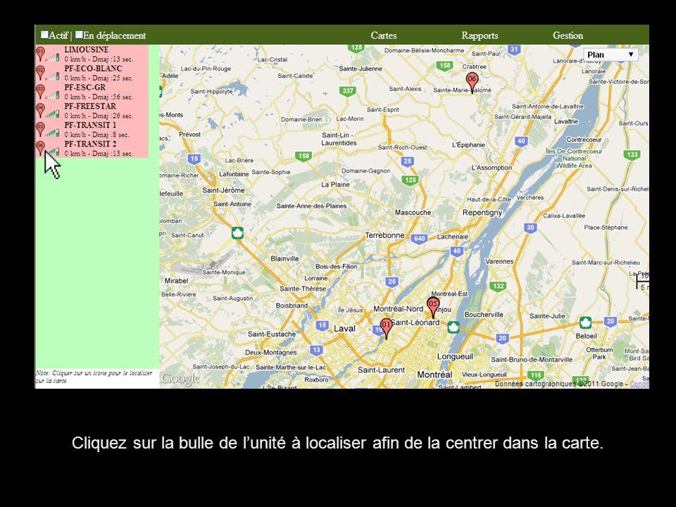 Cliquez sur la bulle de lunité à localiser afin de la centrer dans la carte.