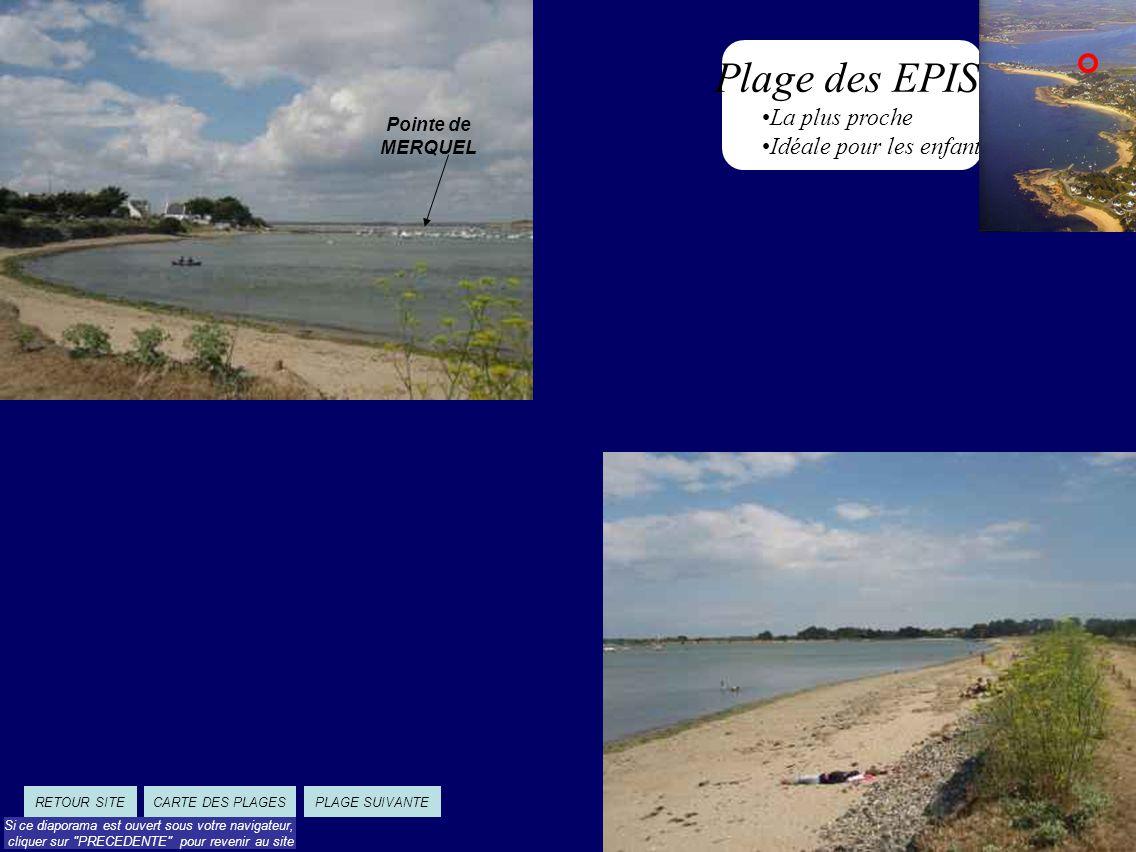 Plage de SORLOCK Surveillée Douche Club de plage Les Mouettes Cale pour dériveur Spot planche à voile orienté pour les vents de Nord/ Nord-est.