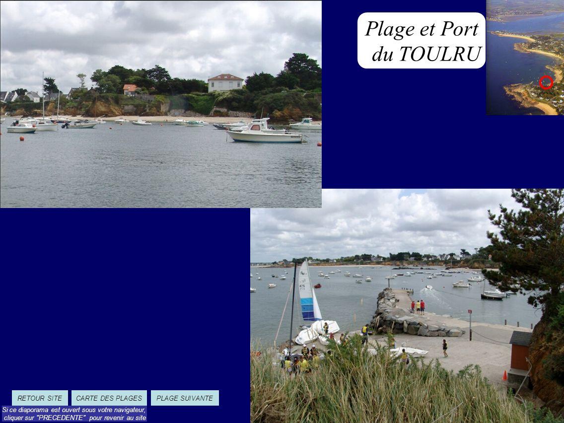 Plage et Port du TOULRU PLAGE SUIVANTECARTE DES PLAGESRETOUR SITE Si ce diaporama est ouvert sous votre navigateur, cliquer sur