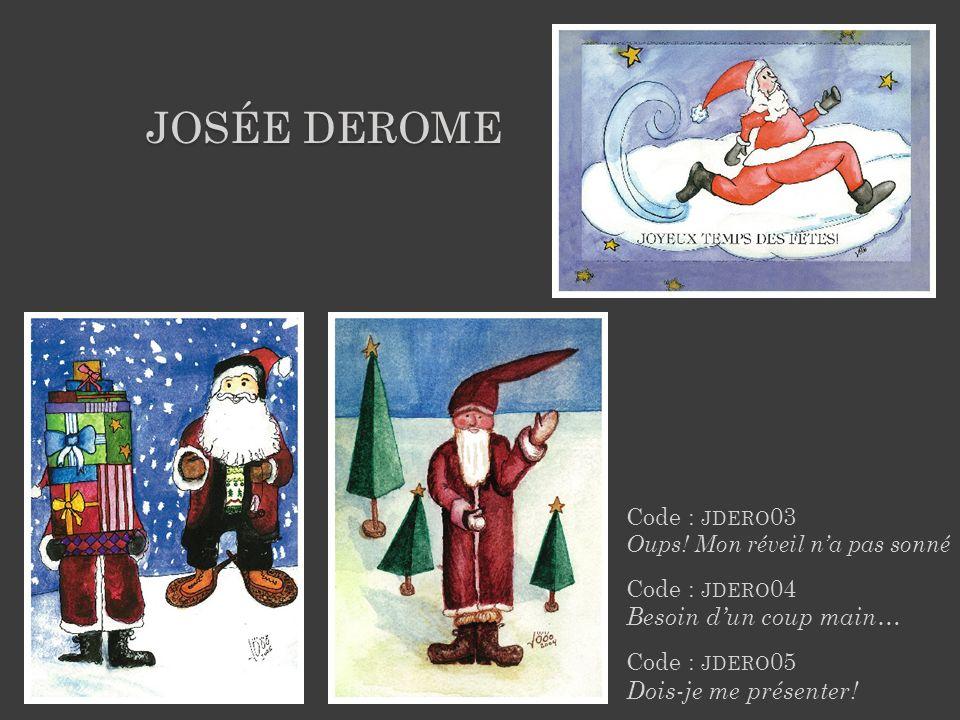JOSÉE DEROME Médium de loriginal : Encre et aquarelle Dimension de la carte : 7 x 5 Prix unitaire : 2,50 $ Prix de gros : 60,00 $ / 30 cartes Code : JDERO 01 Vite Père Noël, ça mord.