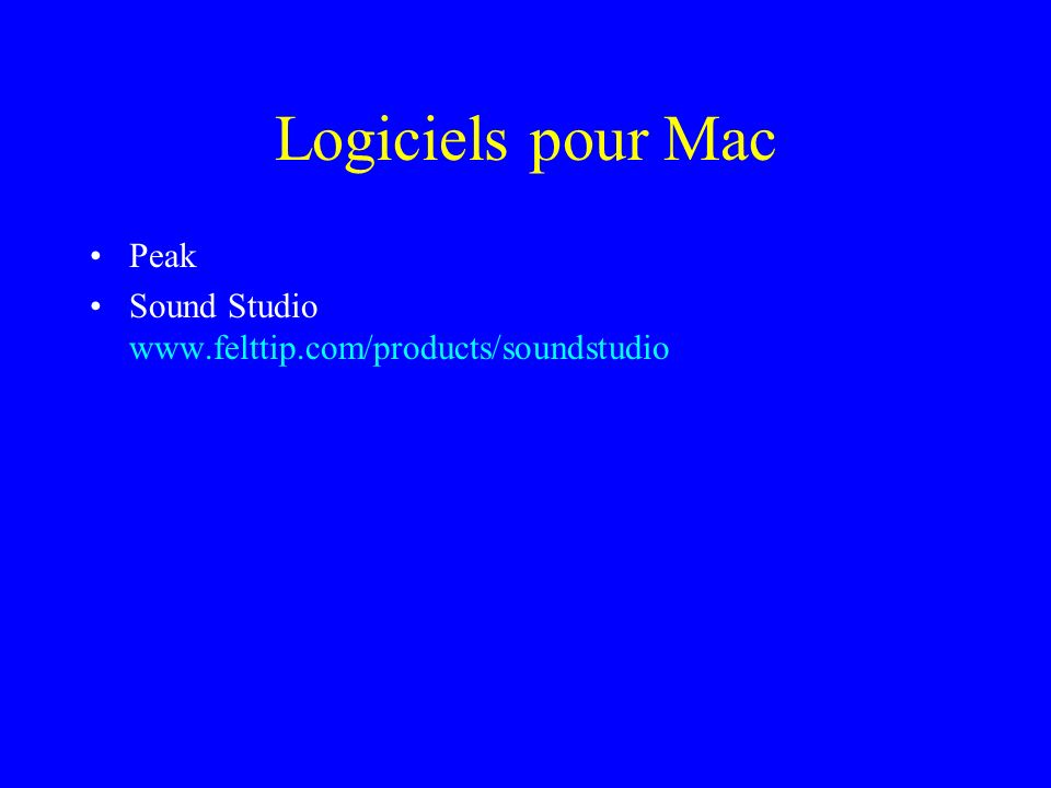 Logiciels pour Mac Peak Sound Studio www.felttip.com/products/soundstudio