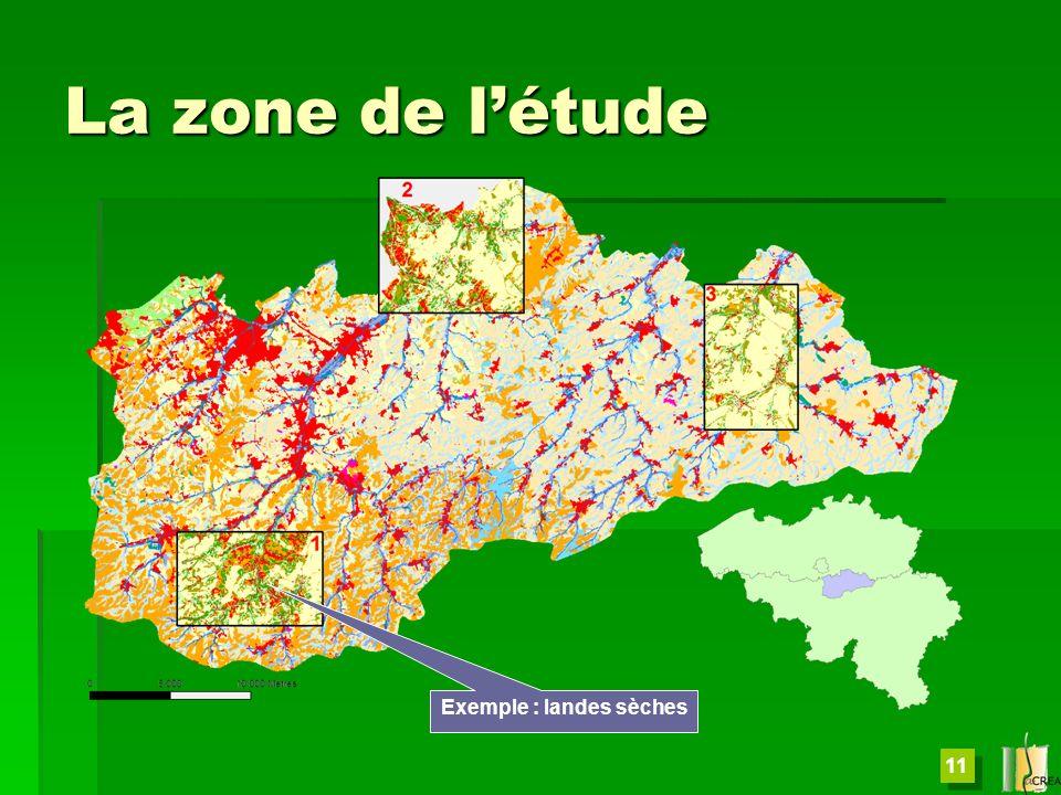 11 La zone de létude Exemple : landes sèches