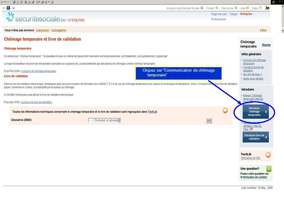 Cliquez sur Communication de chômage temporaireop Nieuwe mededeling