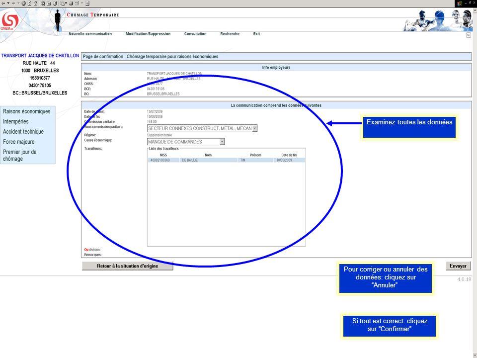 Examinez toutes les données Pour corriger ou annuler des données: cliquez sur Annuler Si tout est correct: cliquez sur Confirmer