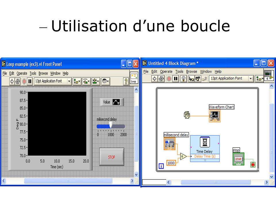 – Utilisation dune boucle