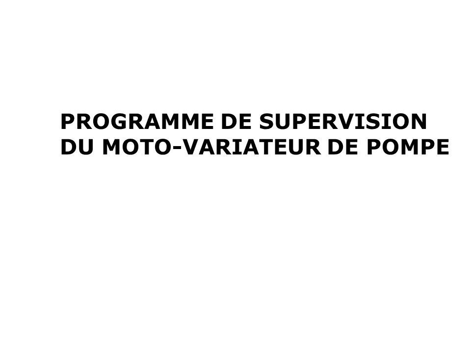 PROGRAMME DE SUPERVISION DU MOTO-VARIATEUR DE POMPE