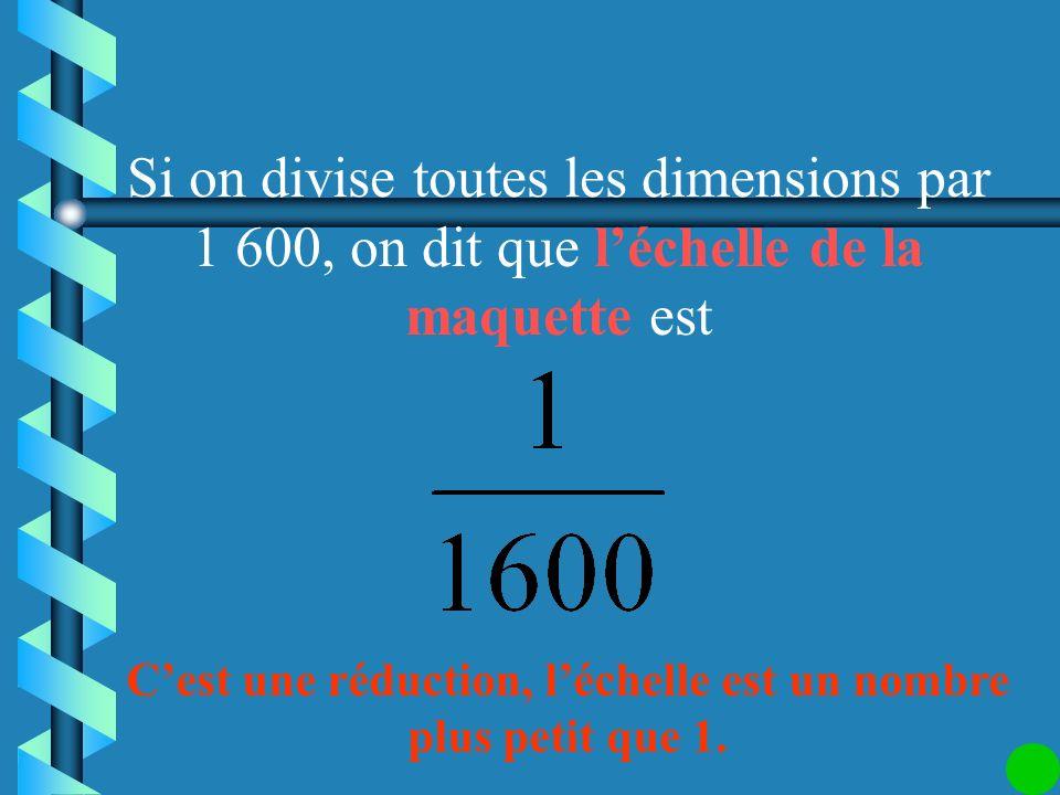 La hauteur de la Tour Eiffel est environ 320 m. Si on veut faire une maquette de 20 cm de hauteur, par quel nombre faut-il diviser toutes les dimensio