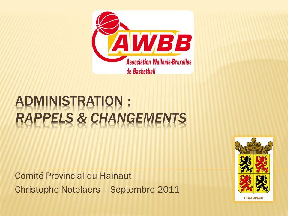 Comité Provincial du Hainaut Christophe Notelaers – Septembre 2011