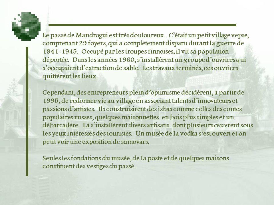 Le passé de Mandrogui est très douloureux.