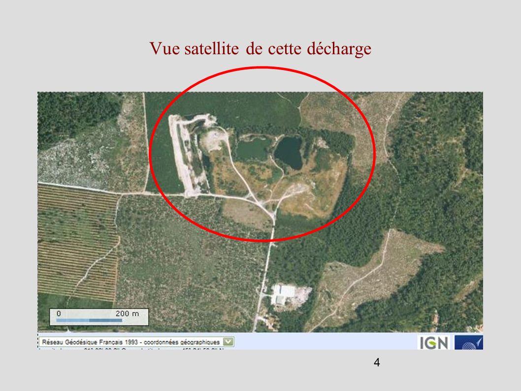 4 Vue satellite de cette décharge