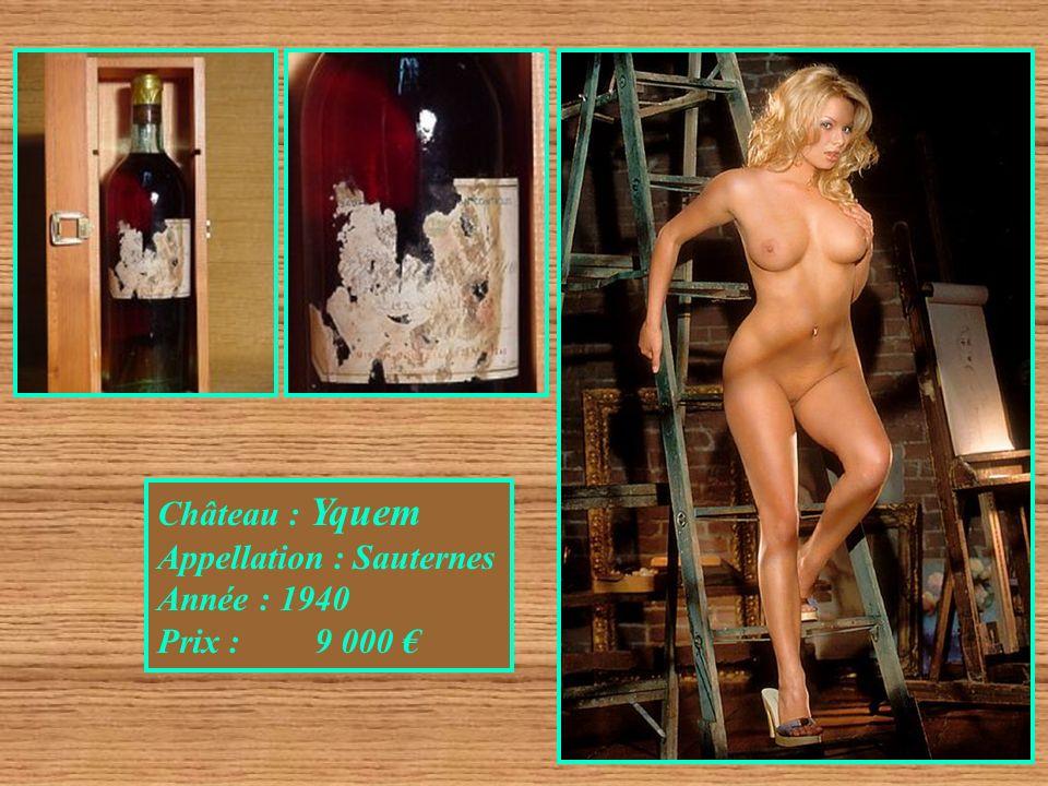 Château : Yquem Appellation : Sauternes Année : 1940 Prix : 9 000