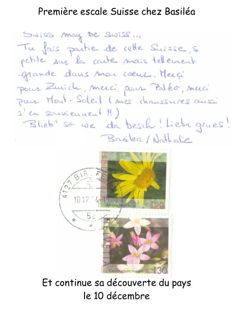 Et continue sa découverte du pays le 10 décembre Première escale Suisse chez Basiléa