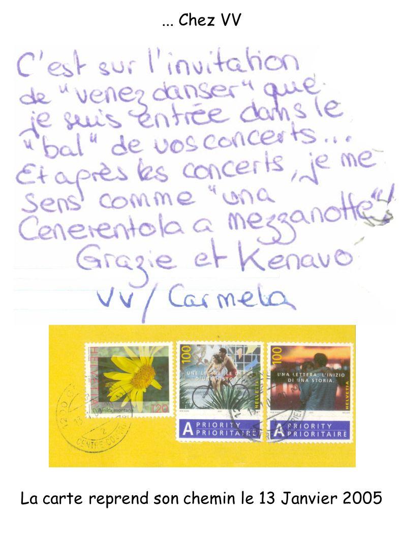 ... Chez VV La carte reprend son chemin le 13 Janvier 2005