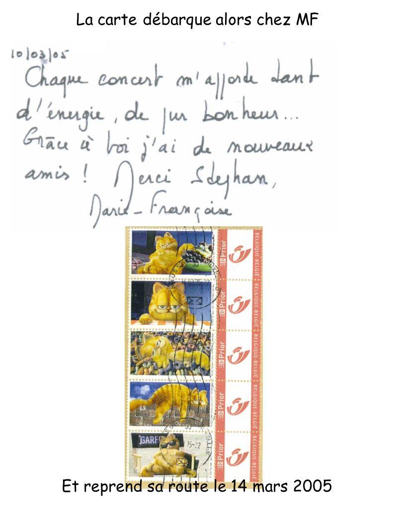 Et reprend sa route le 14 mars 2005 La carte débarque alors chez MF