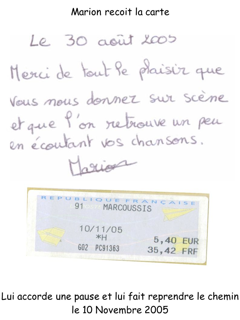 Marion recoit la carte Lui accorde une pause et lui fait reprendre le chemin le 10 Novembre 2005