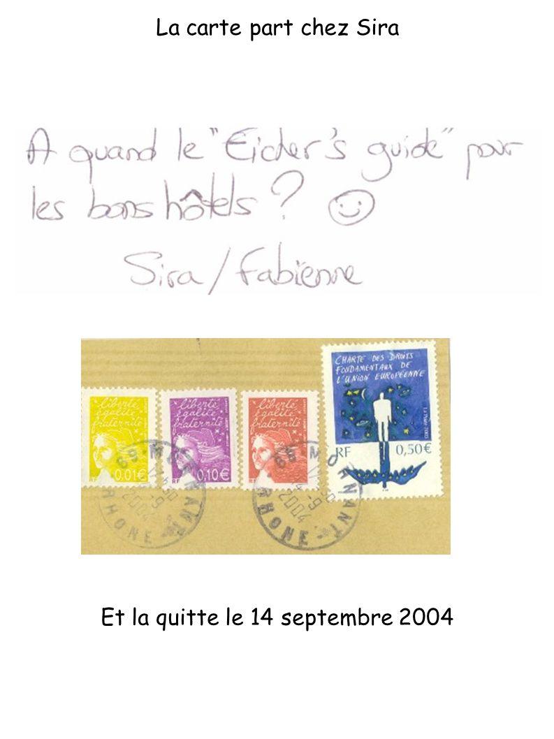 Et la renvoie le 19 juillet 2005 Togo recoit la carte avec l été