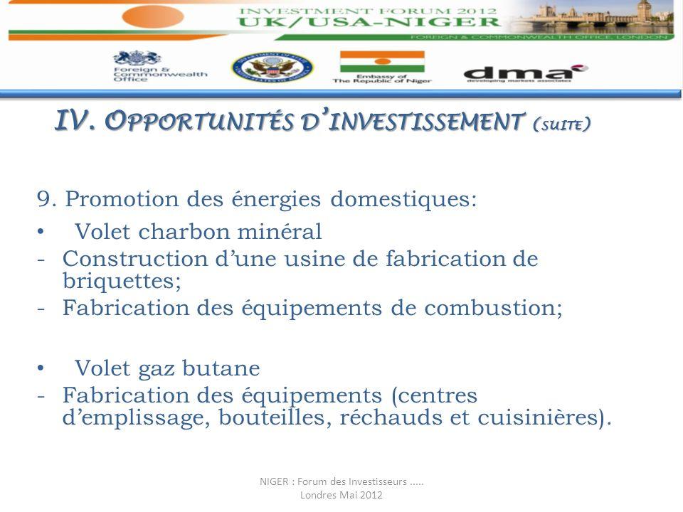 9. Promotion des énergies domestiques: Volet charbon minéral -Construction dune usine de fabrication de briquettes; -Fabrication des équipements de co
