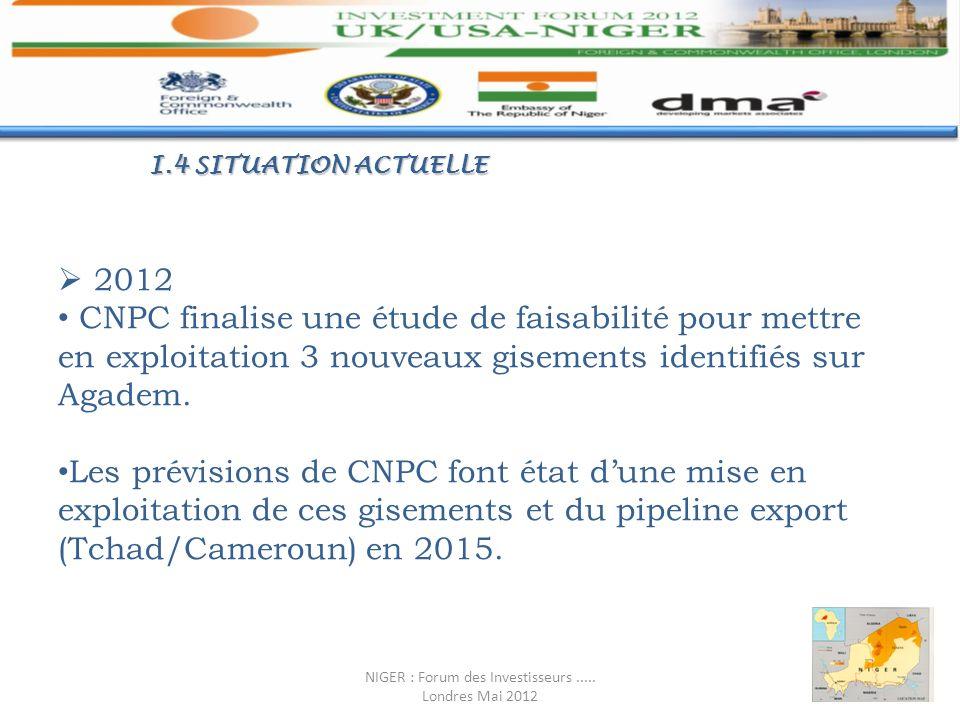 I.4 SITUATION ACTUELLE 2012 CNPC finalise une étude de faisabilité pour mettre en exploitation 3 nouveaux gisements identifiés sur Agadem. Les prévisi