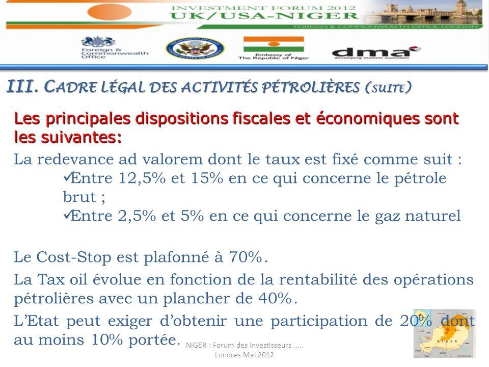 Les principales dispositions fiscales et économiques sont les suivantes: La redevance ad valorem dont le taux est fixé comme suit : Entre 12,5% et 15%