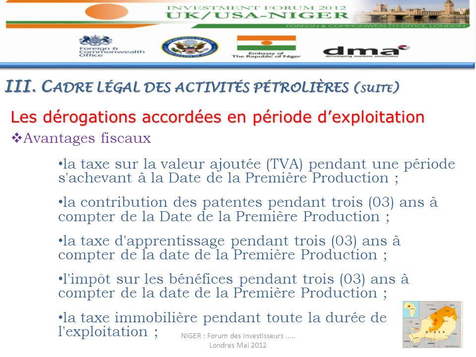 Les dérogations accordées en période dexploitation Avantages fiscaux la taxe sur la valeur ajoutée (TVA) pendant une période s'achevant à la Date de l