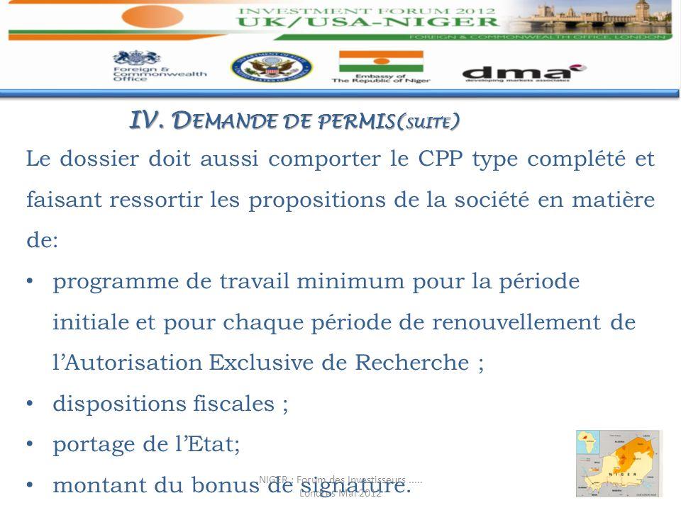 Le dossier doit aussi comporter le CPP type complété et faisant ressortir les propositions de la société en matière de: programme de travail minimum p
