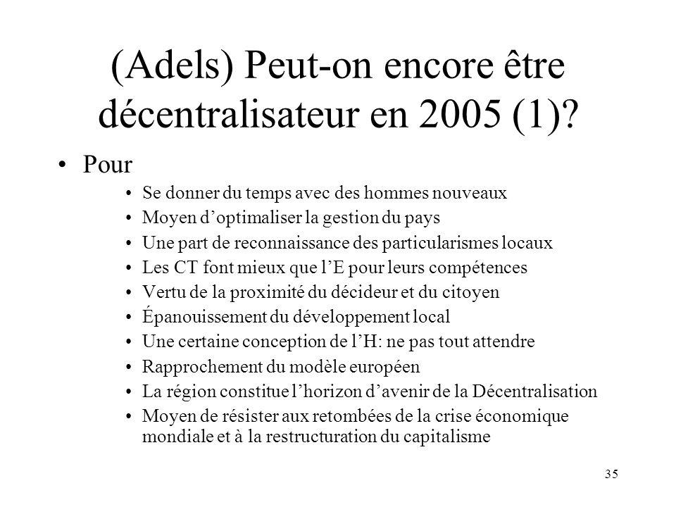 36 Peut-on encore être décentralisateur en 2005 (2).