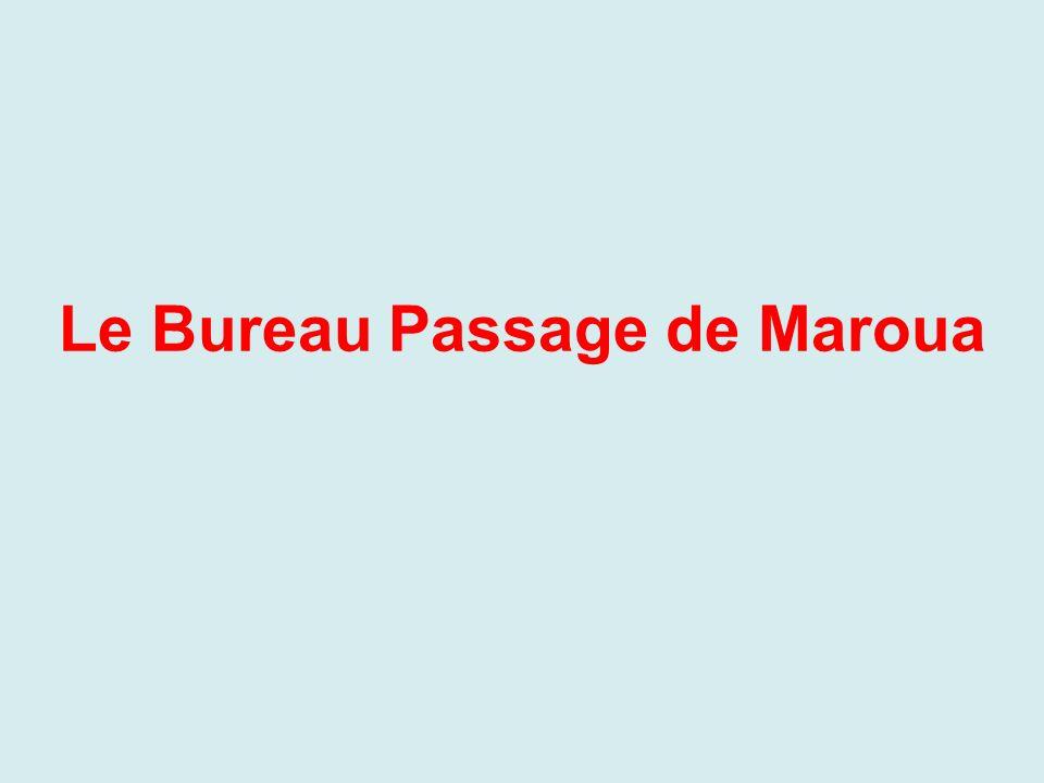 Le Bureau Passage de Maroua