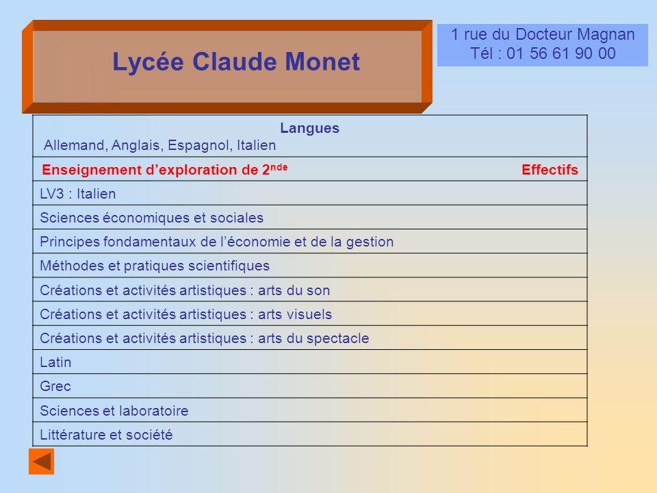 Lycée Claude Monet 1 rue du Docteur Magnan Tél : 01 56 61 90 00 Langues Allemand, Anglais, Espagnol, Italien Enseignement dexploration de 2 nde Effect
