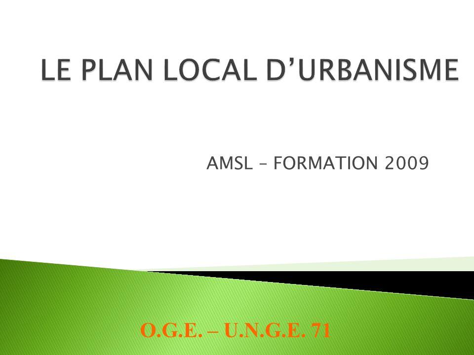 AMSL – FORMATION 2009 O.G.E. – U.N.G.E. 71