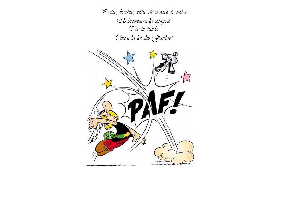 Et la Gaule endimanchée Chantait à plein gosier En trinquant à l amour L amour !