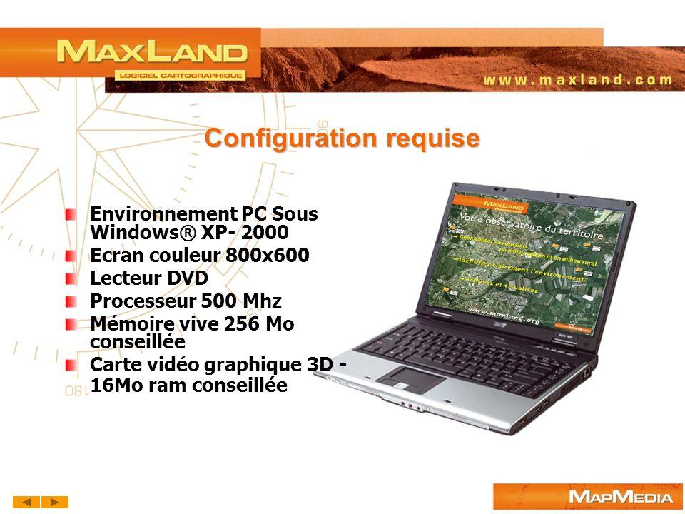 Configuration requise Environnement PC Sous Windows® XP- 2000 Ecran couleur 800x600 Lecteur DVD Processeur 500 Mhz Mémoire vive 256 Mo conseillée Cart