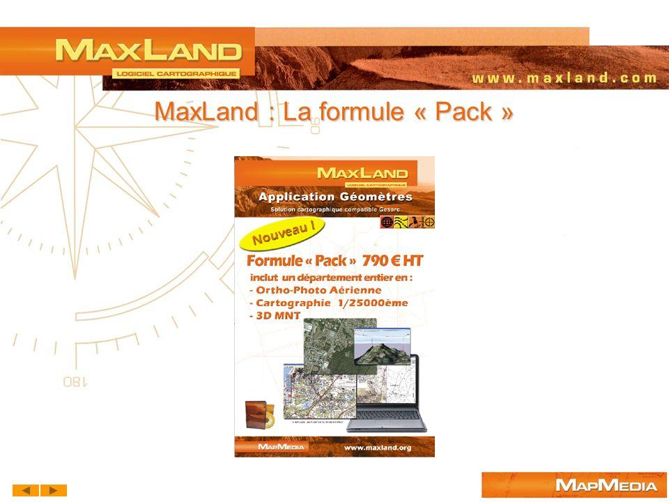 MaxLand : La formule « Pack »
