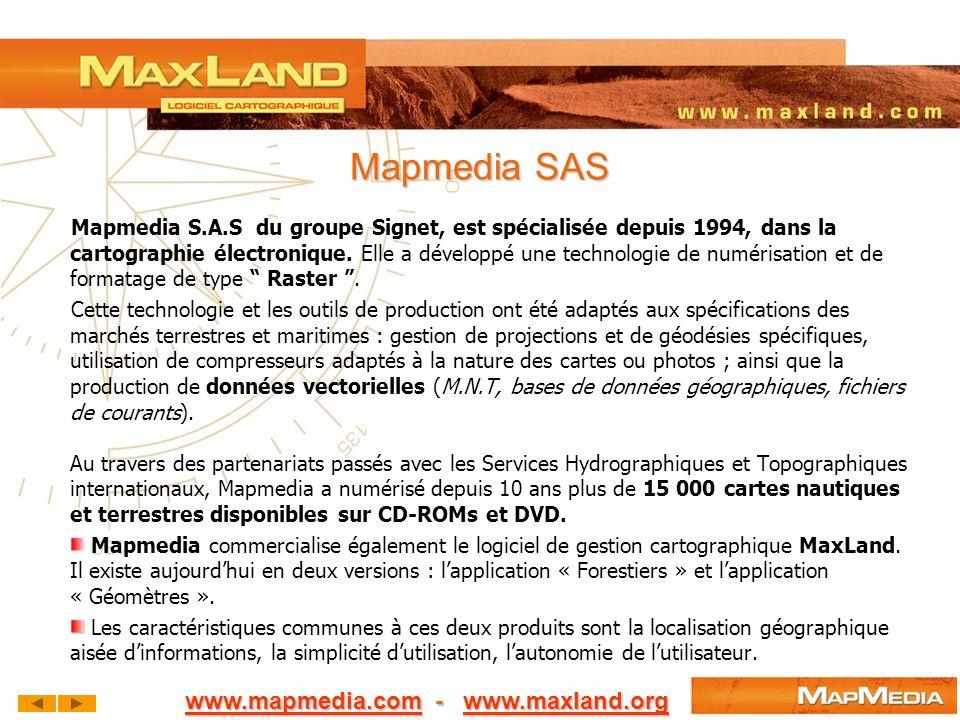 Mapmedia SAS Mapmedia S.A.S du groupe Signet, est spécialisée depuis 1994, dans la cartographie électronique. Elle a développé une technologie de numé