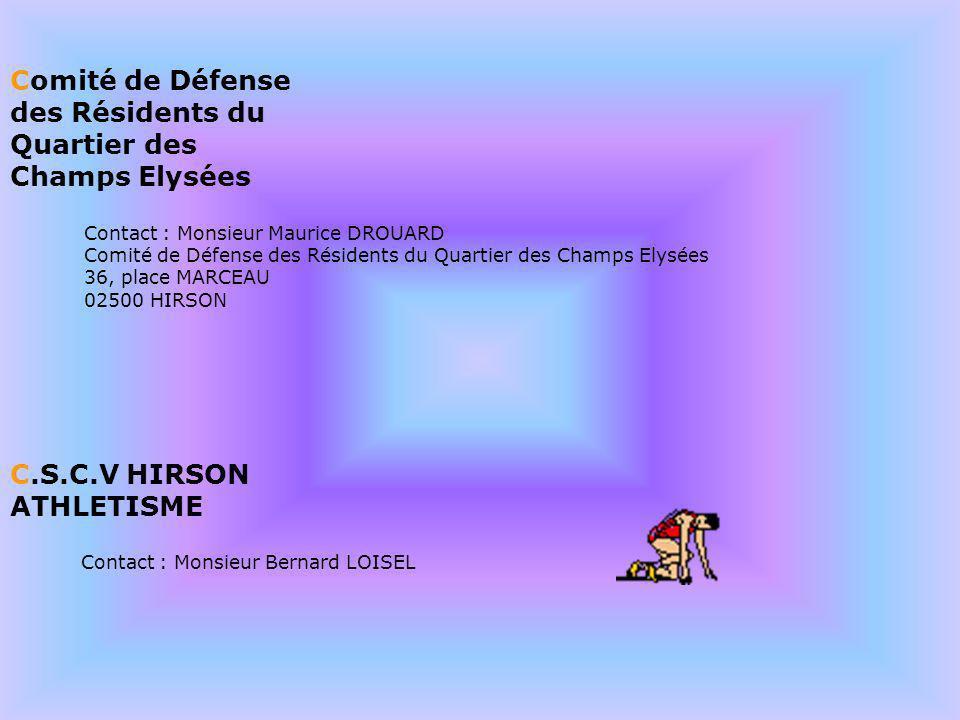 Comité de Défense des Résidents du Quartier des Champs Elysées Contact : Monsieur Maurice DROUARD Comité de Défense des Résidents du Quartier des Cham