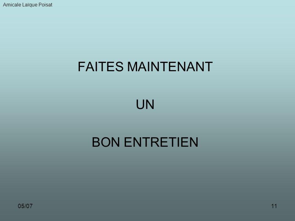 05/0711 FAITES MAINTENANT UN BON ENTRETIEN Amicale Laïque Poisat