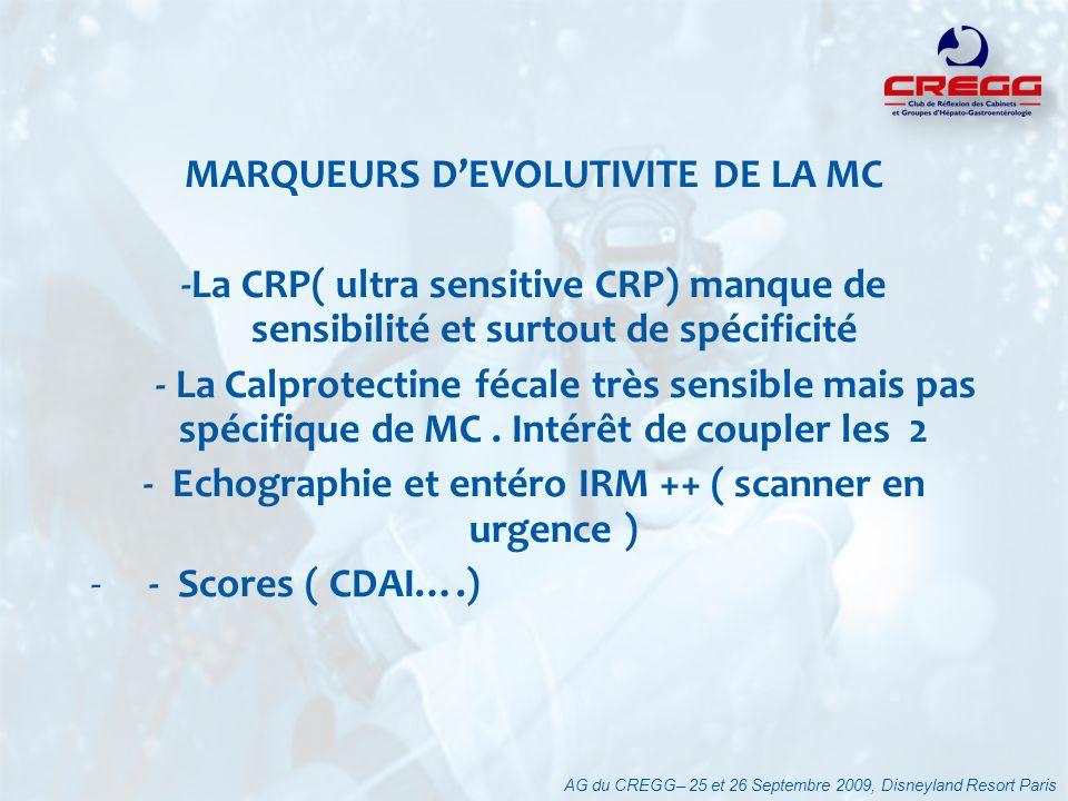 MARQUEURS DEVOLUTIVITE DE LA MC -La CRP( ultra sensitive CRP) manque de sensibilité et surtout de spécificité - La Calprotectine fécale très sensible