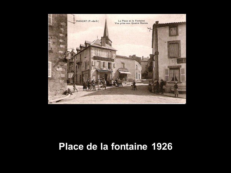 Place de la fontaine 1926