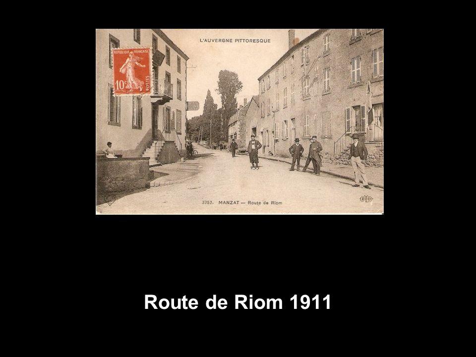 Route de Riom 1911