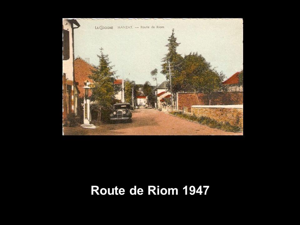 Route de Riom 1947