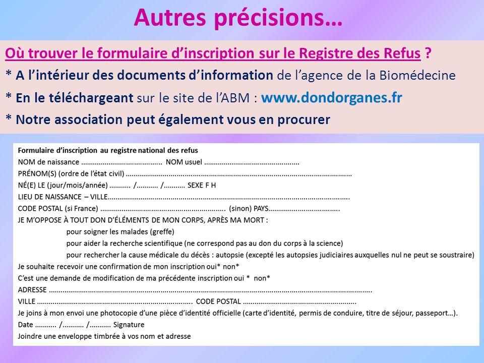 Autres précisions… Où trouver le formulaire dinscription sur le Registre des Refus .