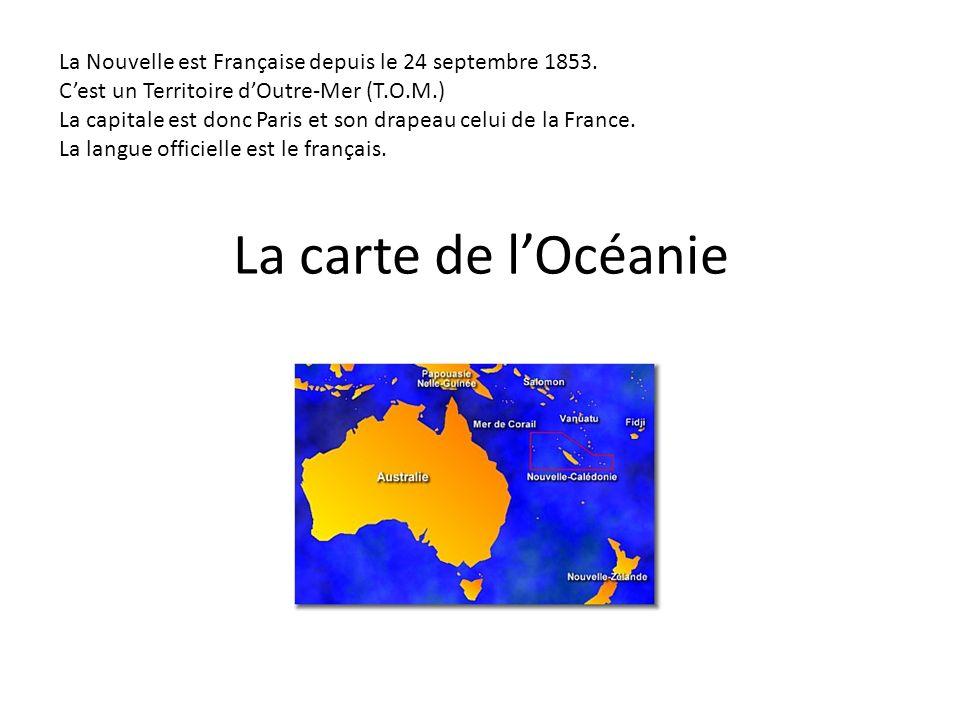 La carte de lOcéanie La Nouvelle est Française depuis le 24 septembre 1853.