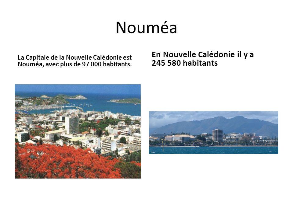 Nouméa La Capitale de la Nouvelle Calédonie est Nouméa, avec plus de 97 000 habitants.