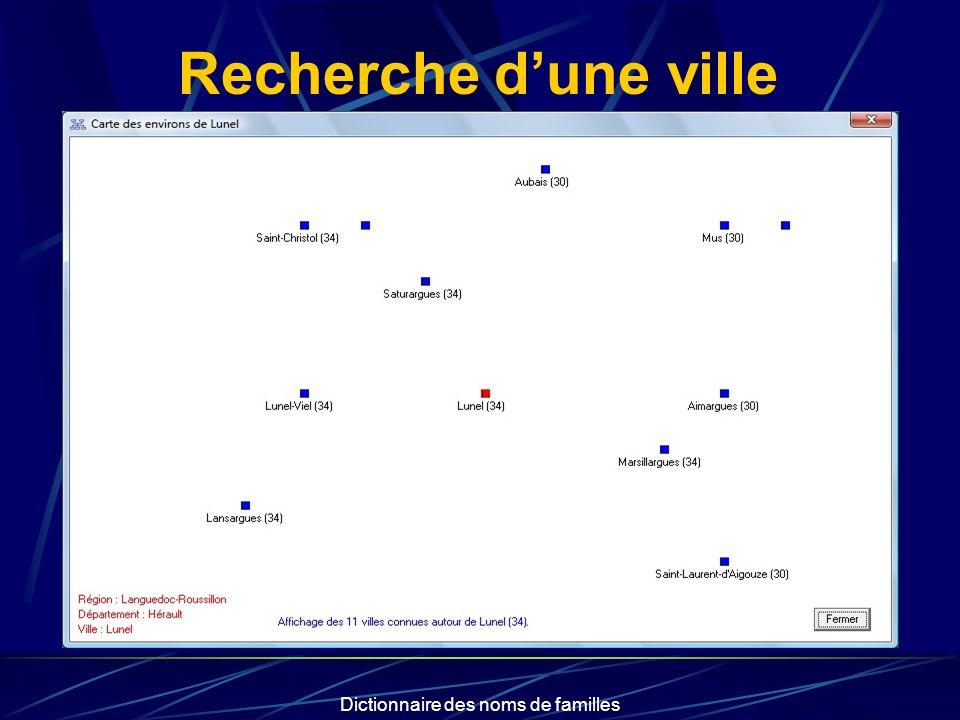 Dictionnaire des noms de familles Recherche dune ville