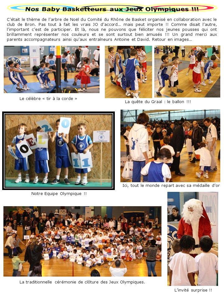 Cétait le thème de larbre de Noël du Comité du Rhône de Basket organisé en collaboration avec le club de Bron. Pas tout à fait les vrais JO daccord… m
