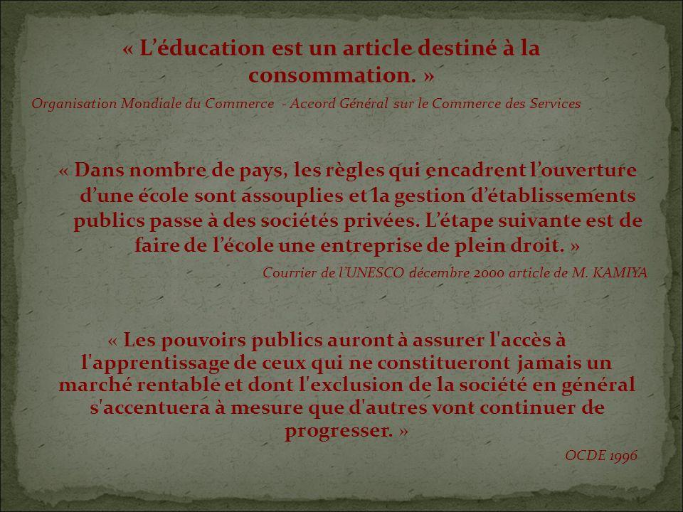 « Léducation est un article destiné à la consommation.