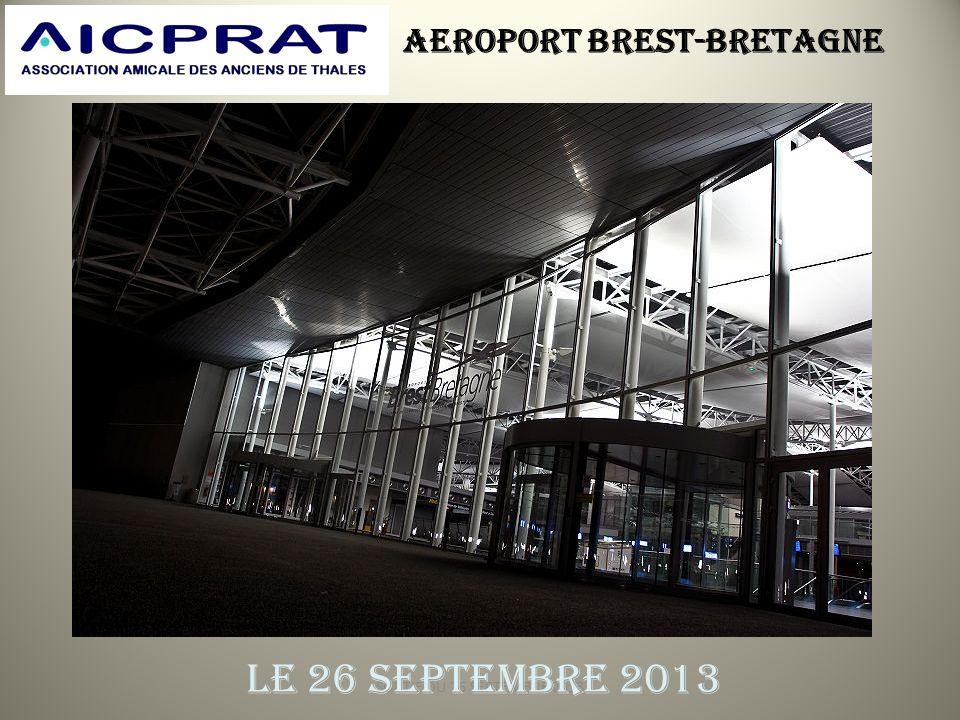 AEROPORT BREST-BRETAGNE SORTIE DU 26 SEPTEMBRE 2013 LE 26 SEPTEMBRE 2013